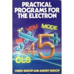 Practical Programs For The Electron