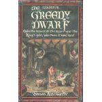 The Greedy Dwarf