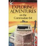 Exploring Adventures On The Commodore 64