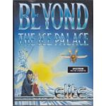 Beyond The Ice Palace