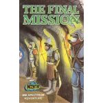 The Final Mission.