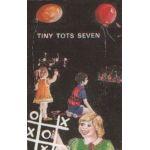 Tiny Tots Seven