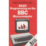 BASIC Programming on the BBC Microcomputer.