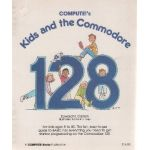 Computes! Kids & The Commodore 128.