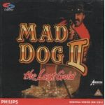 Mad Dog II. The Lost Gold.