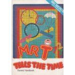 Mr T Tells the Time.Parents' Handbook. BBC Micro B