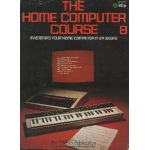 The Home Computer Course. Issue 8