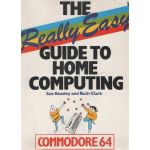 The Really Easy Guide to Home Computing Book