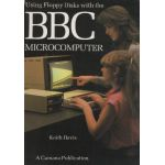 Using Floppy Disks with the BBC Microcomputer.