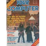 Your Computer Magazine Vol.4.No.3. March 1984