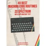 40 Best Machine Code Routines for ZX Spectrum.
