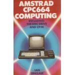 Amstrad CPC 664 Computing Handbook
