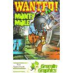 Wanted: Monty Mole.