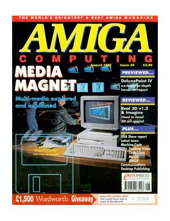 Amiga Computing. Issue 39. Aug 1991.