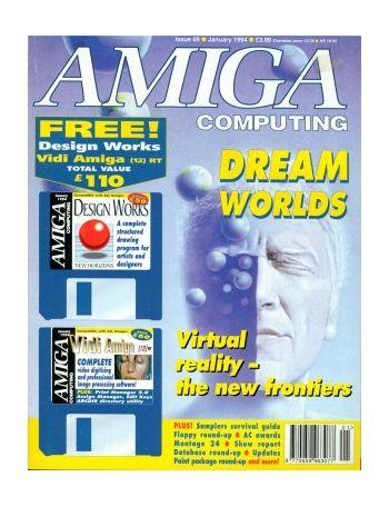 Amiga Computing. Issue 69. January 1994