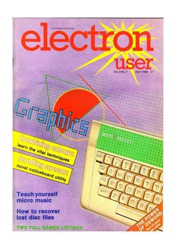 Electron User Vol.3 No.7 April 1986