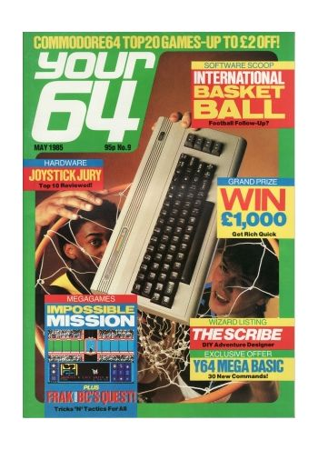 Your 64 & VIC 20 No.9 May 1985