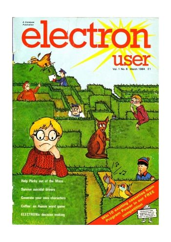 Electron User Vol.1 No.6 March 1984