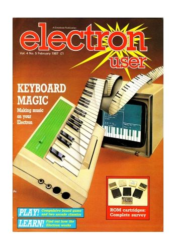 Electron User Vol. 4 No.5 February 1987
