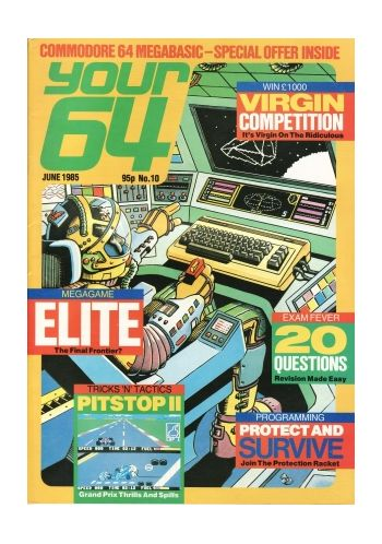 Your 64 & VIC 20 No 10. June 1985
