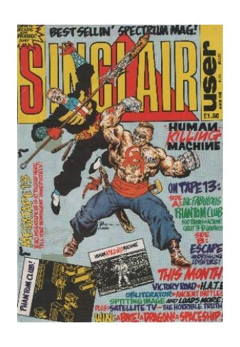 Sinclair User. Issue 84. March 1989