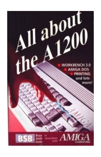 All About The A1200. Book