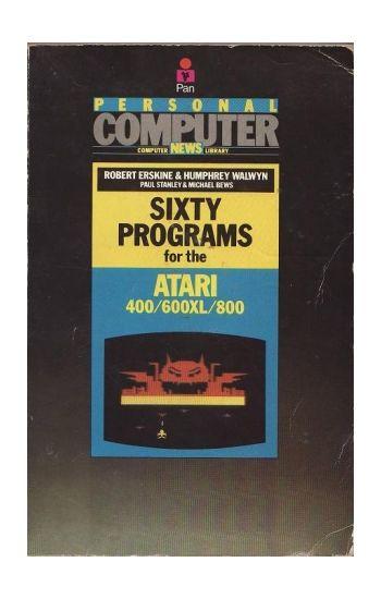 60 Programs for the Atari 400/600XL/800