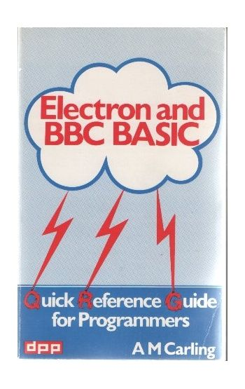 A M Carling.Electron and BBC BASIC Book.