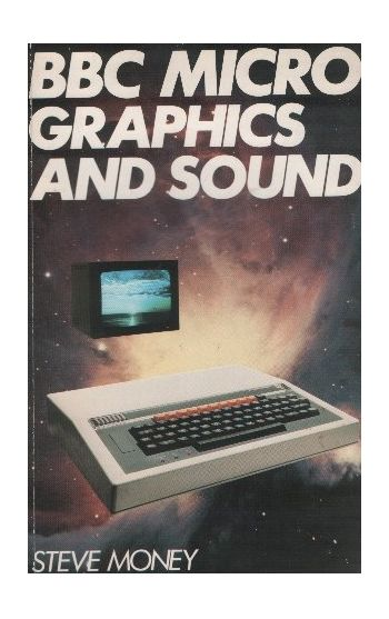 BBC Micro Grapics & Sound.